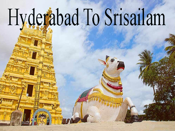hyderabad to srisailam tour, srisailam package tour, srisailam 2 days tour, srisailam sightseeing
